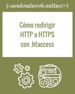 Cómo redirigir  HTTP a HTTPS en .htccess