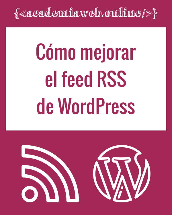 Cómo mejorar el feed RSS de WordPress con imágenes y CPT